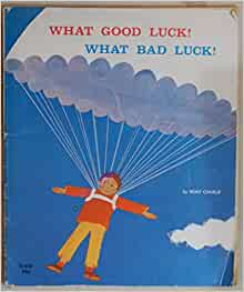 Good luck bad luck picture book