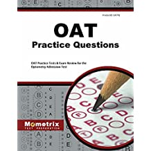 OAT Practice Questions: OAT Practice Tests and Exam Review for the Optometry Admission Test
