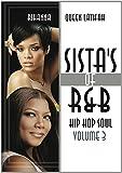 Sistas Of R&B Hip Hop Soul Vol. 3: Rihanna & Queen Latifah