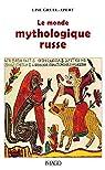 Le monde mythologique russe par Gruel-Apert