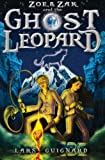 img - for Zoe & Zak and the Ghost Leopard (A Zoe & Zak Adventure) (Volume 1) book / textbook / text book