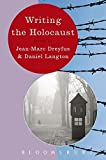 img - for Writing the Holocaust (Writing History) book / textbook / text book