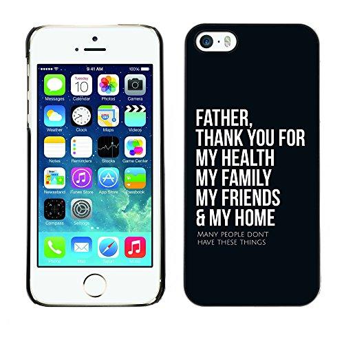 DREAMCASE Citation de Bible Coque de Protection Image Rigide Etui solide Housse T¨¦l¨¦phone Case Pour APPLE IPHONE 5 / 5S - FATHER THANK YOU