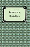 Rosmersholm, Henrik Ibsen, 1420931385
