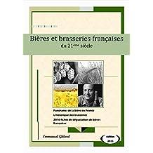 Bières et brasseries françaises du 21ème siècle – Edition 2015 (French Edition)