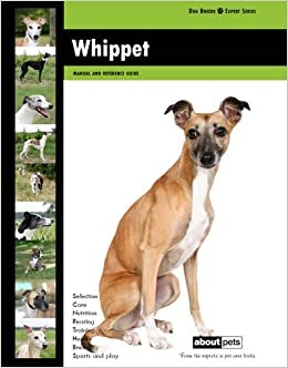 Whippet (Dog Breed Expert Series)