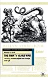 img - for The Thirty Years War: The Holy Roman Empire and Europe, 1618-48 (European History in Perspective) book / textbook / text book