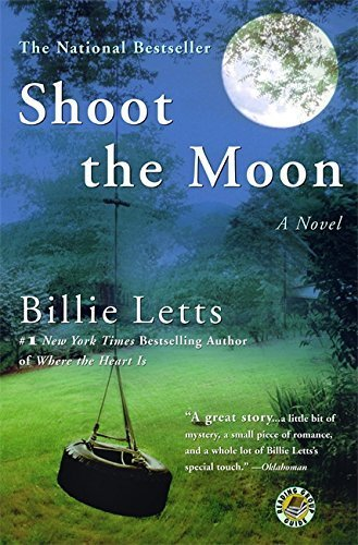 Shoot the Moon by Billie Letts (2005-07-01)