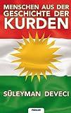 Menschen Aus der Geschichte der Kurden, Süleyman Deveci, 3902536527