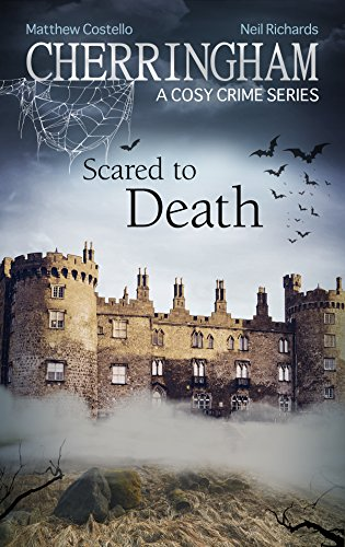 Cherringham - Scared to Death: A Cosy Crime Series (Cherringham: Mystery Shorts Book 27) by [Costello, Matthew, Richards, Neil]