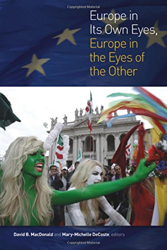 Europe in Its Own Eyes, Europe in the Eyes of the Other (Cultural Studies)
