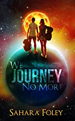 We Journey No More