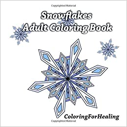 Amazon.com: Snowflakes Adult Coloring Book (9781517358723 ...