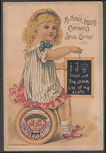 Chadwicks Cotton - Mother prefers Chadwick's Spool Cotton Thread trade card 1887 chalk board