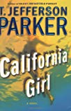 California Girl, T. Jefferson Parker, 0060562366