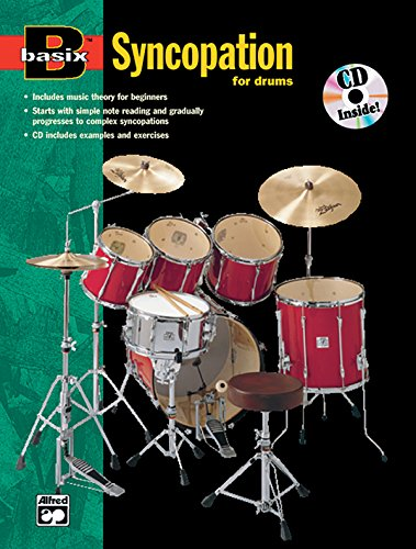 (Basix Syncopation for Drums: Book & CD (Basix(R) Series))
