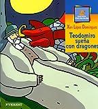 Teodomiro Suena con Dragones, Xan Lopez Dominguez and López Domínguez Xan, 842418016X