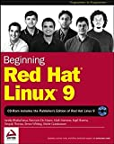 img - for Beginning Red Hat Linux 9 (Programmer to Programmer) 1st edition by Bhattacharya, Sandip, De Mauro, Pancrazio, Mamone, Mark, Sha (2003) Paperback book / textbook / text book
