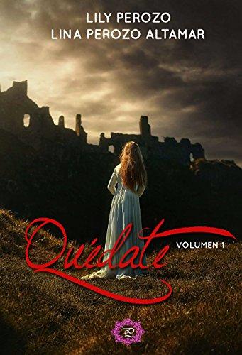 - Quédate: Volumen 1 (Quédate ) (Spanish Edition)