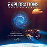 Explorations: Through the Wormhole | Richard Fox,Rosie Oliver,Josh Hayes,Jacob Cooper,Chris Guillory,Stephen Moss,Charlie Pulsipher,Ralph Kern,Shellie Horst,PP Corcoran