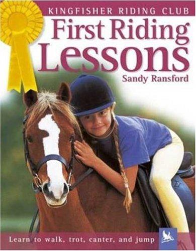 Download First Riding Lessons (Kingfisher Riding Club) pdf epub