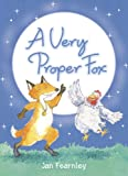 img - for A Very Proper Fox book / textbook / text book