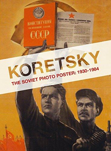 - Koretsky: The Soviet Photo Poster: 1930-1984