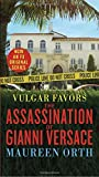 img - for Vulgar Favors (FX American Crime Story Tie-in Edition): The Assassination of Gianni Versace book / textbook / text book