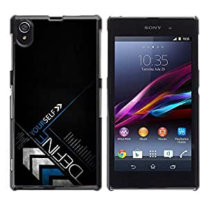 // PHONE CASE GIFT // Duro Estuche protector PC Cáscara Plástico Carcasa Funda Hard Protective Case for Sony Xperia Z1 L39 / DEFINE YOURSELF /