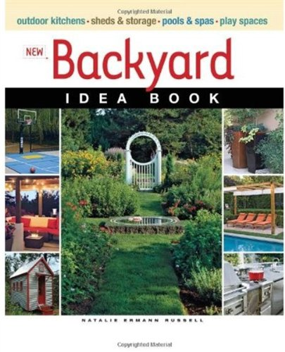 New Backyard Idea Book (Taunton Home Idea Books) (Patio Backyard Small Backyards For Ideas)
