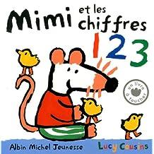 Mimi et les chiffres: 1 2 3 - Un livre à toucher