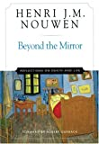 Beyond the Mirror, Henri J. M. Nouwen, 0824519612
