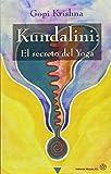 img - for Kundalini / Kundalini: El Secreto Del Yoga (Spanish Edition) book / textbook / text book