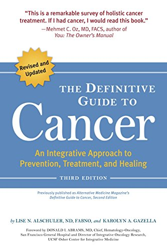 The Definitive Guide to Cancer, 3rd Edition: An Integrative Approach to Prevention, Treatment, and H - http://medicalbooks.filipinodoctors.org