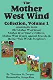 The Mother West Wind Collection, Volume 1, Thornton W. Burgess, 1604598751