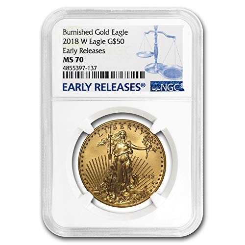 2018 W 1 oz Burnished Gold Eagle MS-70 NGC (ER) 1 OZ MS-70 NGC
