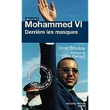 MOHAMMED VI DERRIÈRE LES MASQUES N.É.