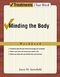 Minding the Body Workbook (Treatments That Work)