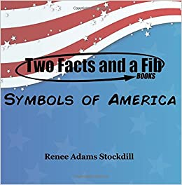 Book Two Facts and a Fib: Symbols of America: Symbols of America: Volume 6