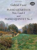 img - for Piano Quartets Nos. 1 and 2 and Piano Quintet No. 1 (Dover Chamber Music Scores) book / textbook / text book