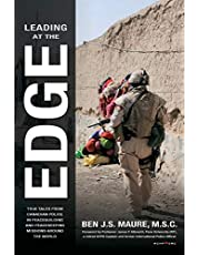 Leading at the Edge: True Tales from Canadian Police in Peacebuilding and Peacekeeping Missions Around the World