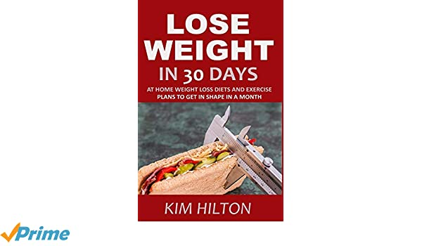 Lose Weight In 30 Days: At Home Weight Loss Diets, Carb