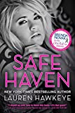 Safe Haven (Special Edition New Adult Romance-- All Proceeds go to Brenda Novak's Online Auction for Diabetes Research) (A Sweet Life)