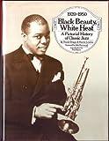 Black Beauty, White Heat, Frank Driggs and Harris Lewine, 0688037712