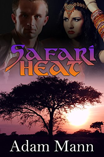 Book: Safari Heat by Adam Mann