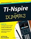 TI-Nspire for Dummies, Steve Ouellette and Jeff McCalla, 1118004663