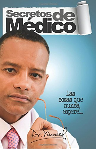 Secretos de Medico (Spanish Edition)