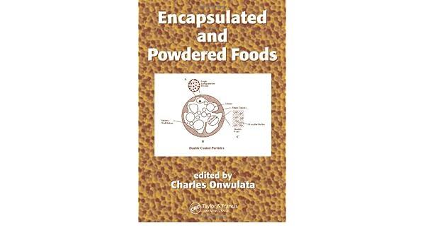 encapsulated and powdered foods onwulata charles