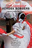 Dancing Across Borders 1st Edition