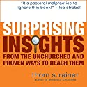 Surprising Insights from the Unchurched Audiobook by Thom Rainer Narrated by Don Reed